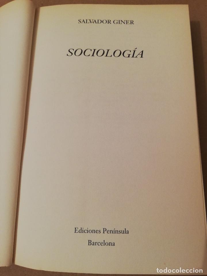 Libros de segunda mano: SOCIOLOGÍA (SALVADOR GINER) EDICIONES PENÍNSULA - Foto 2 - 170224752