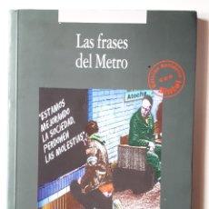 Libros de segunda mano: LIBRO LAS FRASES DEL METRO. Lote 170429354