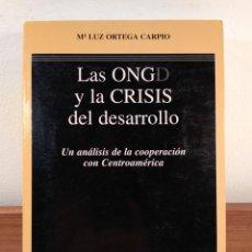 Libros de segunda mano: LAS ONGD Y LA CRISIS DEL DESARROLLO. UN ANÁLISIS DE LA COOPERACIÓN CENTROAMERICANA. ORTEGA CARPIO, M. Lote 170847205