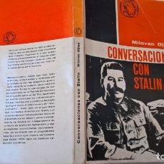 Libros de segunda mano: LIBROS: CONVERSACIONES CON STALIN - MILOVAN DJILAS. Lote 171033239