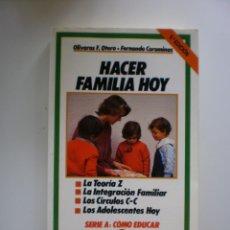 Libros de segunda mano: HACER FAMILIA HOY. Lote 171181055