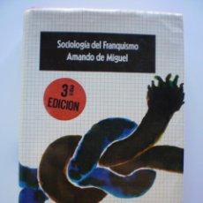 Libros de segunda mano: SOCIOLOGIA DEL FRANQUISMO. Lote 171229080