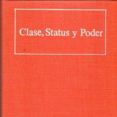Libros de segunda mano: CLASE, STATUS Y PODER (3 VOL) / R. BENDIX, S. LIPSET. Lote 171296874