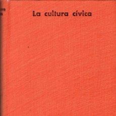 Libros de segunda mano: LA CULTURA CÍVICA. ESTUDIO SOBRE LA PARTICIPACIÓN POLÍTICA EN CINCO NACIONES / G. ALMOND, S. VERBA. Lote 171297020