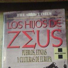 Libros de segunda mano: LOS HIJOS DE ZEUS. PUEBLOS, ETNIAS Y CULTURAS DE EUROPA (BARCELONA, 1996). Lote 171352890