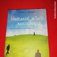 Libros de segunda mano: PETER L. BERGER, INVITACIO A LA SOCIOLOGÍA . Lote 171373840