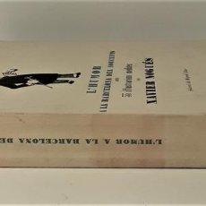 Libros de segunda mano: L\'HUMOR A LA BARCELONA DEL NOUCENTS. EJEM. Nº 2. EDIT. AYMÀ. BARCELONA. 1949.. Lote 171411230