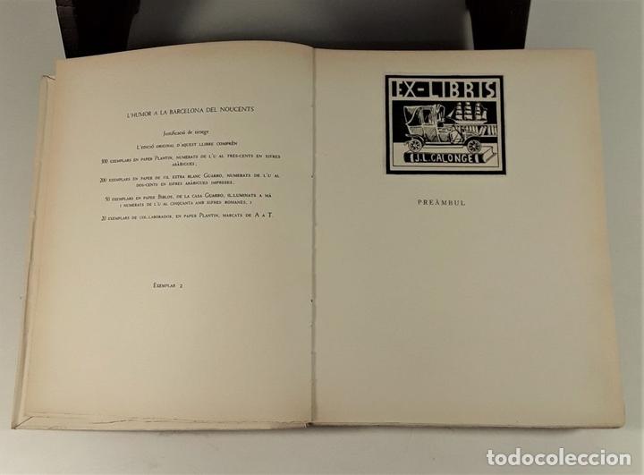 Libros de segunda mano: LHUMOR A LA BARCELONA DEL NOUCENTS. EJEM. Nº 2. EDIT. AYMÀ. BARCELONA. 1949. - Foto 5 - 171411230