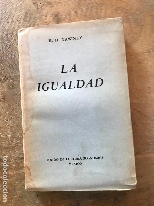 LA IGUALDAD. R.H. TAWNEY. (Libros de Segunda Mano - Pensamiento - Sociología)