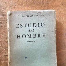 Libros de segunda mano: ESTUDIO DEL HOMBRE. RALPH LINTON.. Lote 171489812
