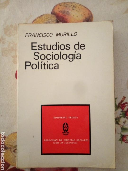 ESTUDIOS DE SOCIOLOGÍA POLÍTICA. FRANCISCO MURILLO. TECNOS 1972. 214PGS (Libros de Segunda Mano - Pensamiento - Sociología)
