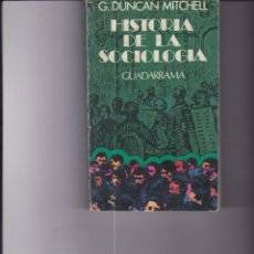 Libros de segunda mano: HISTORIA DE LA SOCIOLOGÍA. PEDIDO MÍNIMO EN LIBROS: 4 TÍTULOS. Lote 171514685