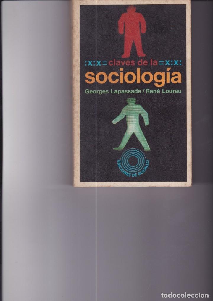 CLAVES DE LA SOCIOLOGÍA. PEDIDO MÍNIMO EN LIBROS: 4 TÍTULOS (Libros de Segunda Mano - Pensamiento - Sociología)