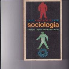 Libros de segunda mano: CLAVES DE LA SOCIOLOGÍA. PEDIDO MÍNIMO EN LIBROS: 4 TÍTULOS. Lote 171514807
