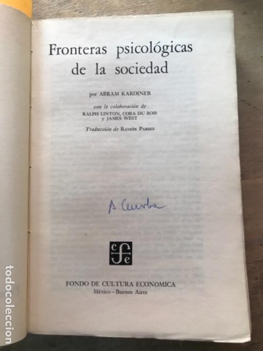 Libros de segunda mano: FRONTERAS PSICOLÓGICAS DE LA SOCIEDAD. ABRAM KARDINER. - Foto 2 - 171489022