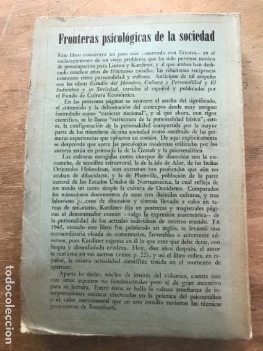 Libros de segunda mano: FRONTERAS PSICOLÓGICAS DE LA SOCIEDAD. ABRAM KARDINER. - Foto 6 - 171489022
