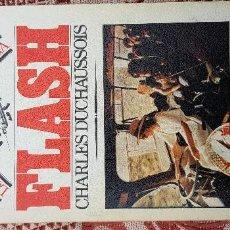 Libros de segunda mano: FLASH LOS CAMINOS DE LA DROGA. Lote 171534349
