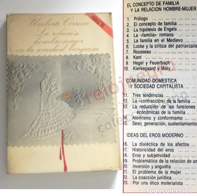RELACIÓN HOMBRE MUJER EN LA SOCIEDAD BURGUESA - LIBRO UMBERTO CERRONI CAPITALISMO FAMILIA SOCIOLOGÍA (Libros de Segunda Mano - Pensamiento - Sociología)