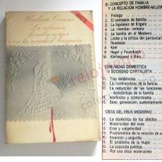 Libros de segunda mano: RELACIÓN HOMBRE MUJER EN LA SOCIEDAD BURGUESA - LIBRO UMBERTO CERRONI CAPITALISMO FAMILIA SOCIOLOGÍA. Lote 171655173