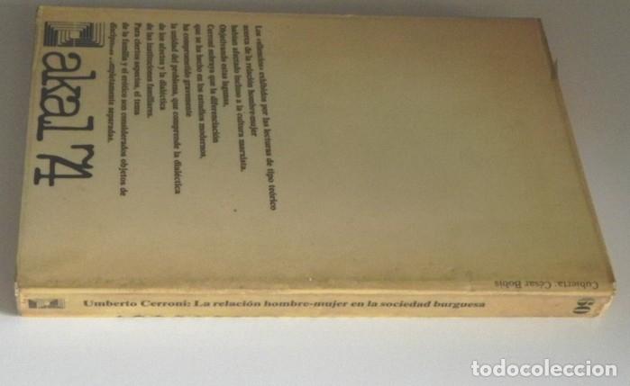 Libros de segunda mano: RELACIÓN HOMBRE MUJER EN LA SOCIEDAD BURGUESA - LIBRO UMBERTO CERRONI CAPITALISMO FAMILIA SOCIOLOGÍA - Foto 6 - 171655173