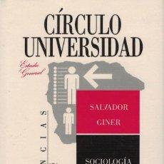 Libros de segunda mano: SALVADOR GINER, SOCIOLOGÍA. Lote 171781162