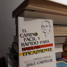 Libros de segunda mano: EL CAMINO FÁSIL Y RÁPIDO PARA HABLAR EFICAZMENTE. Lote 171968389