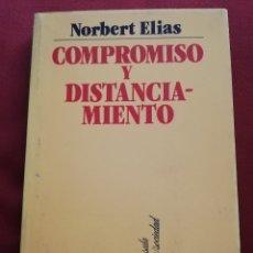 Libros de segunda mano: COMPROMISO Y DISTANCIAMIENTO. ENSAYOS DE SOCIOLOGÍA DEL CONOCIMIENTO (NORBERT ELIAS). Lote 172629904