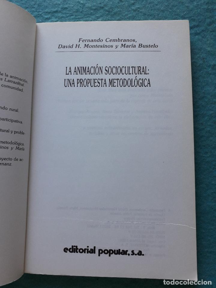 Libros de segunda mano: La Animación Sociocultural: Una Propuesta Metodológica. F. Cembranos, D. Montesinos y M Bustelo. - Foto 2 - 172845442