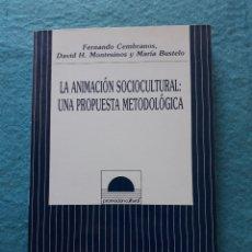 Libros de segunda mano: LA ANIMACIÓN SOCIOCULTURAL: UNA PROPUESTA METODOLÓGICA. F. CEMBRANOS, D. MONTESINOS Y M BUSTELO.. Lote 172845442