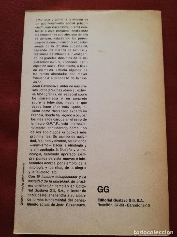 Libros de segunda mano: EL HOMBRE TELESPECTADOR (HOMO TELESPECTATOR) - JEAN CAZENEUVE - EDITORIAL GUSTAVO GILI - Foto 4 - 173208925