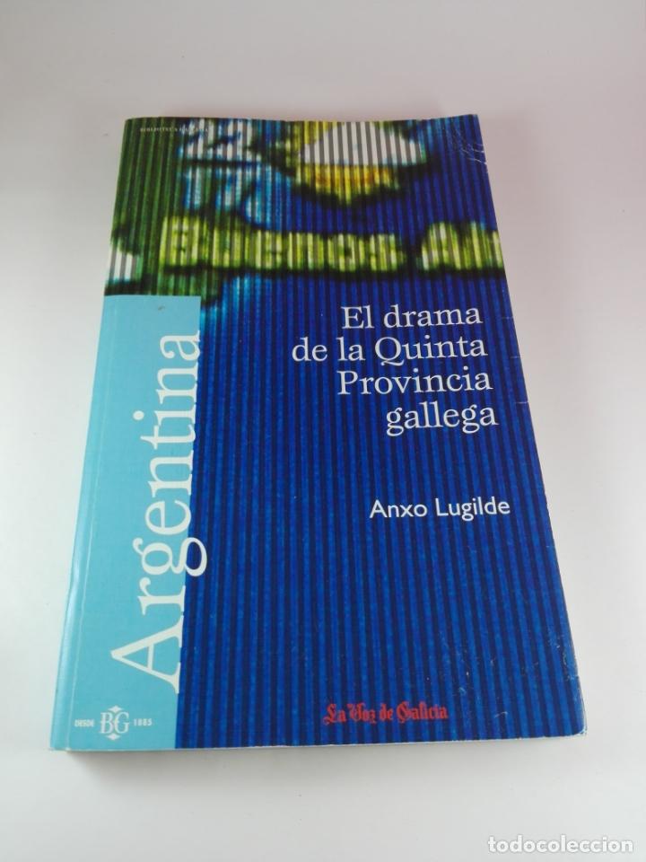 Libros de segunda mano: Libro-El drama de la quinta provincia gallega-Anxo Lugilde-La Voz de Galicia-Excelente estado-Ver fo - Foto 2 - 188644253
