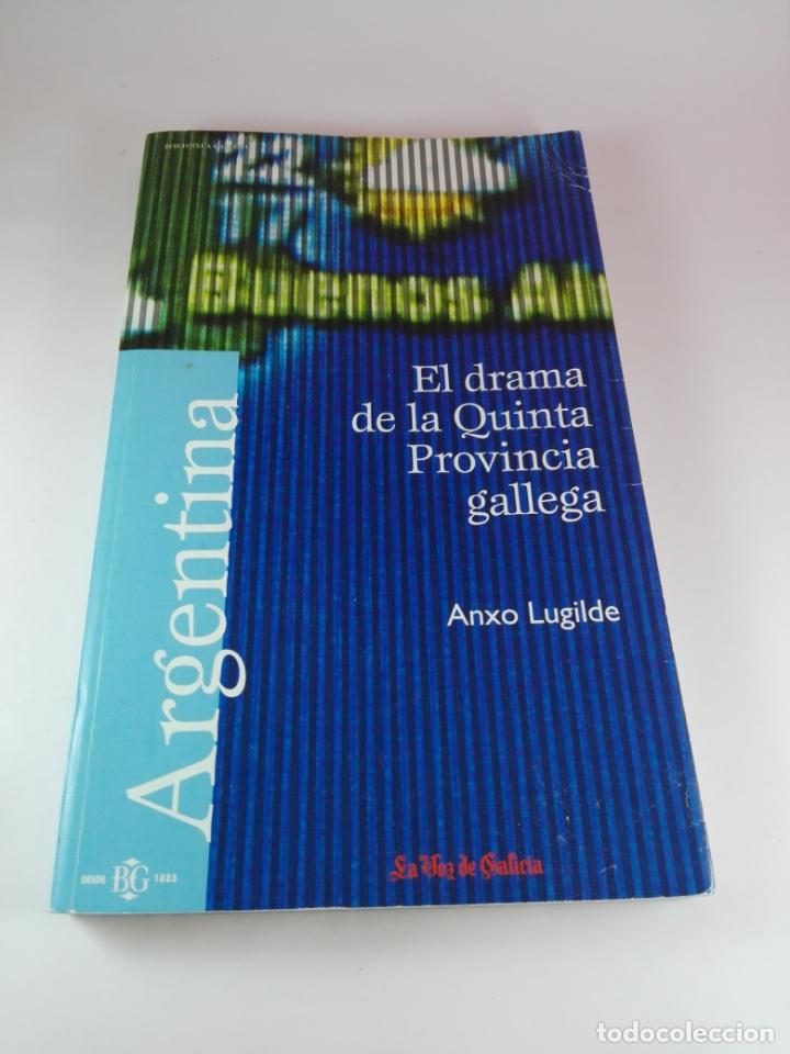 Libros de segunda mano: Libro-El drama de la quinta provincia gallega-Anxo Lugilde-La Voz de Galicia-Excelente estado-Ver fo - Foto 4 - 188644253