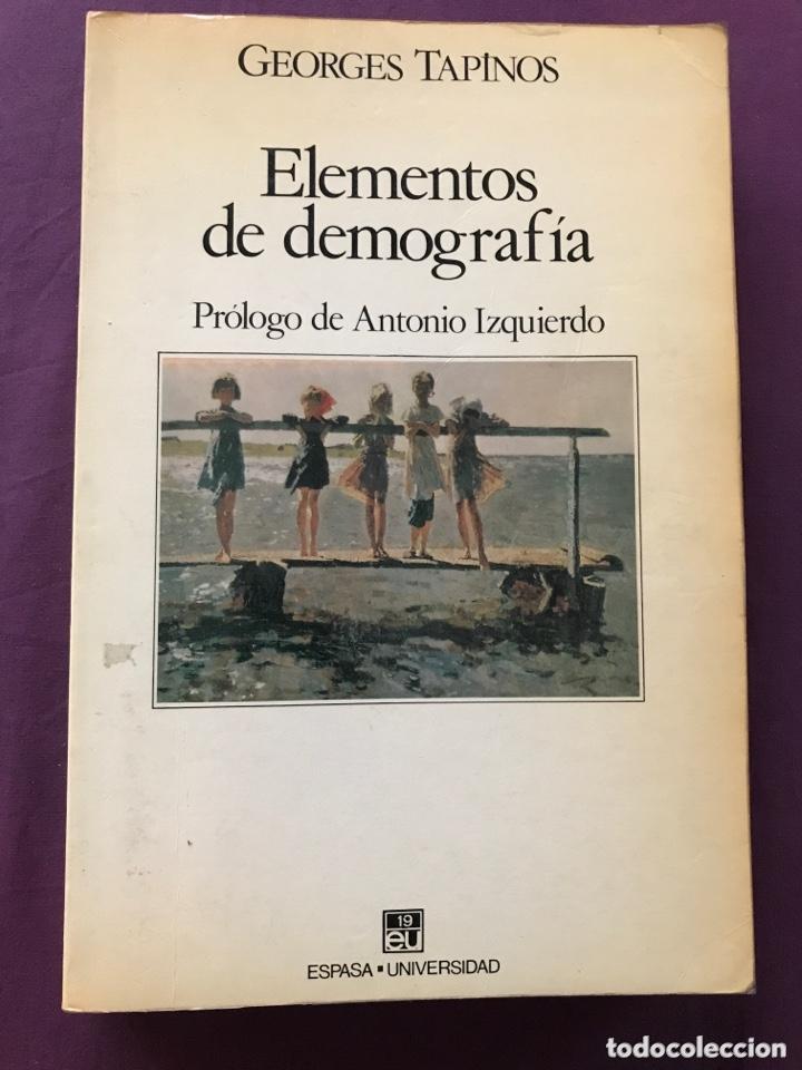 ELEMENTOS DE DEMOGRAFÍA-GEORGES TAPINOS (Libros de Segunda Mano - Pensamiento - Sociología)