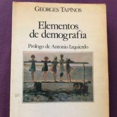 Libros de segunda mano: ELEMENTOS DE DEMOGRAFÍA-GEORGES TAPINOS. Lote 173498372