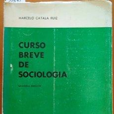 Libros de segunda mano: CURSO BREVE DE SOCIOLOGIA. - CATALA RUIZ, MARCELO.. Lote 173729953