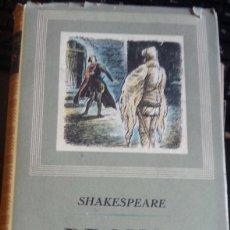 Libros de segunda mano: DRAMAS. HAMLET, EL MERCADER DE VENECIA, EL REY LEAR, MACBETH, JULIO CESAR. VOLUMEN I. - SHAKESPEARE,. Lote 173734693