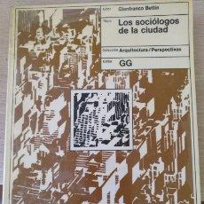 Livros em segunda mão: LOS SOCIOLOGOS DE LA CIUDAD. - BETTIN, GIANFRANCO.. Lote 173758470