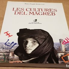 Libros de segunda mano: LES CULTURES DEL MAGREB / MARIA-ÁNGELS ROQUE / INS. D'ESTUDIS MEDITERRANIS / OCASIÓN !. Lote 173988140