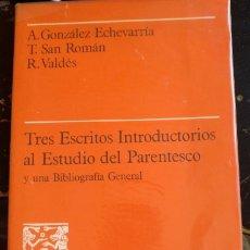 Libros de segunda mano: TRES ESCRITOS INTRODUCTORIOS AL ESTUDIO DEL PARENTESCO Y UNA BIBLIOGRAFIA GENERAL. - GONZALEZ ECHEVA. Lote 173754910