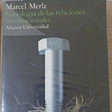 Libros de segunda mano: SOCIOLOGIA DE LAS RELACIONES INTERNACIONALES. - MERLE, MARCEL.. Lote 173762427