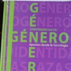 Libros de segunda mano: CONVERGENCIAS EN GENERO. APUNTES DESDE LA SOCIOLOGIA. - ROMERO ALMODOVAR/ECHEVARRIA LEON, MAGELA/DAY. Lote 173751674