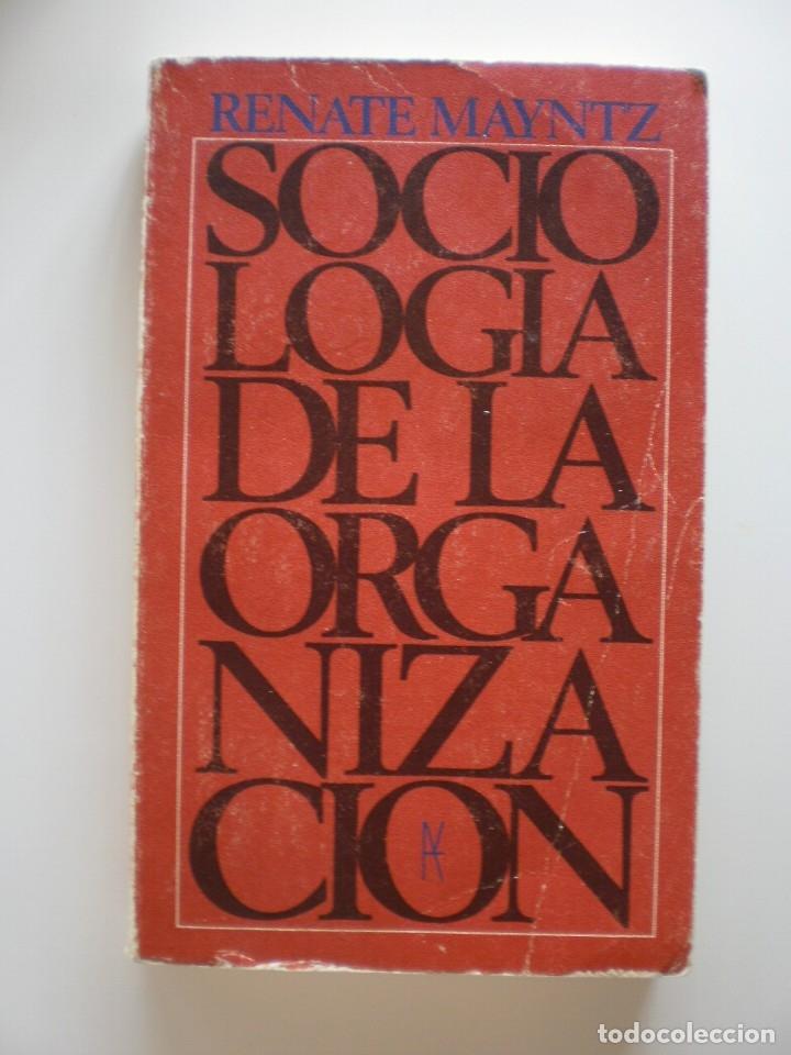 SOCIOLOGIA DE LA ORGANIZACION (Libros de Segunda Mano - Pensamiento - Sociología)