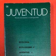 Libros de segunda mano: DE JUVENTUD - REVISTA DE ESTUDIOS E INVESTIGACIONES - Nº10 JUNIO 1983 - MINISTERIO DE CULTURA. Lote 174410565
