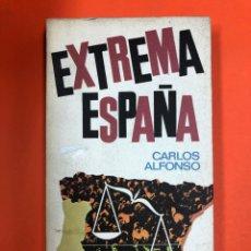 Libros de segunda mano: EXTREMA ESPAÑA - CARLOS ALFONSO - PLAZA & JANES 1976. Lote 174411642