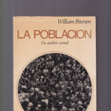 Libros de segunda mano: LA POBLACION - WILLIAM PETERSEN - EDITORIAL TECNOS 1968. Lote 174440338