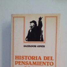 Libros de segunda mano: HISTORIA DEL PENSAMIENTO SOCIAL. SALVADOR GINER. TDK413. Lote 174887002