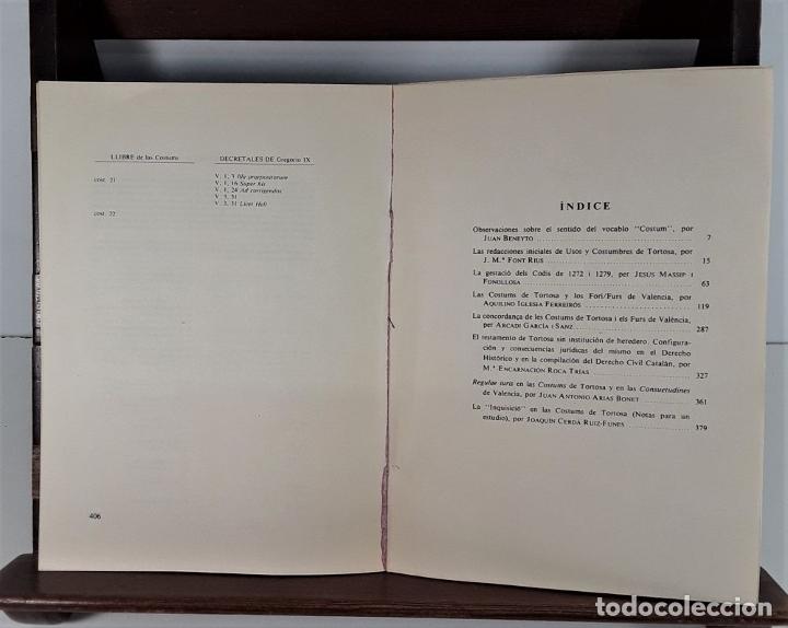 Libros de segunda mano: COSTUMS DE TORTOSA. C. ASSOCIAT DE TORTOSA. IMP. ESTUDIS. 1979. - Foto 5 - 175182949