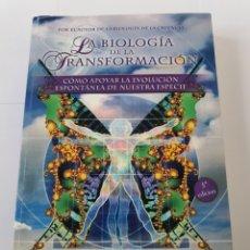 Libros de segunda mano: LA BIOLOGÍA DE LA TRANSFORMACIÓN. BRUCE H. LIPTON/STEVE BHAERMAN. Lote 175311189