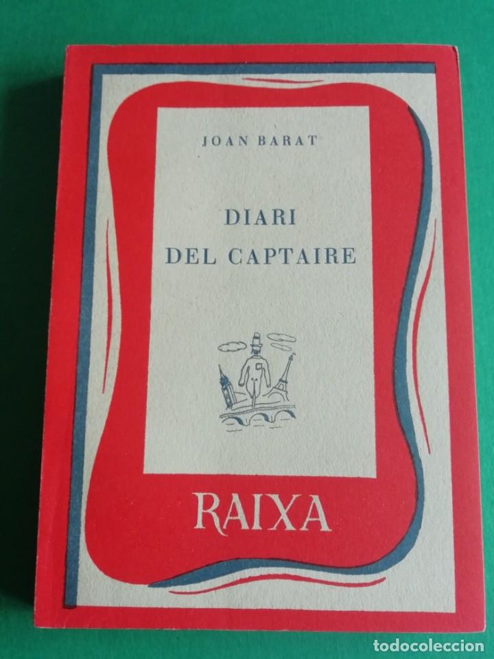 DIARI DEL CAPTAIRE DE JOAN BARAT ANY 1955 (Libros de Segunda Mano - Pensamiento - Sociología)