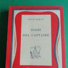 Libros de segunda mano: DIARI DEL CAPTAIRE DE JOAN BARAT ANY 1955. Lote 175331593